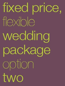 Wedding Package, Option 2