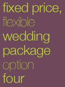 Wedding Package, Option 4