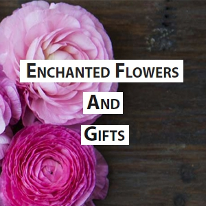 Enchanted Flowers and Gifts