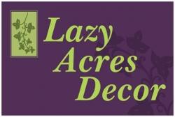 Lazy Acres Decor & Floral